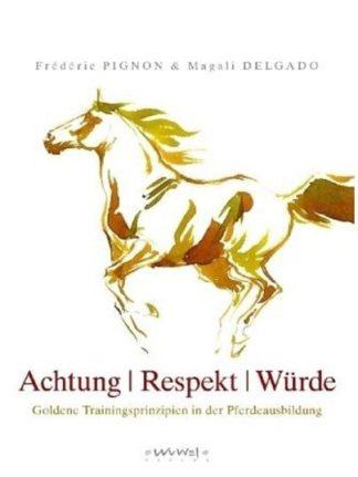 Achtung - Respekt - Würde