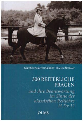 Gert Schwabl von Gordon - 300 reiterliche Fragen