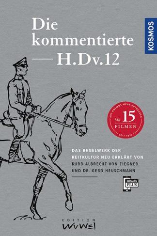 Kosmos Verlag - Die kommentierte H.DV.12