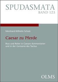 Meinhard-Wilhelm Schulu - Caesar zu Pferde